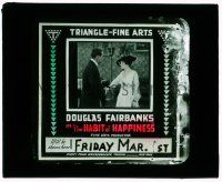 1x034 HABIT OF HAPPINESS glass slide '16 Douglas Fairbanks finds laughter cures all, super rare!
