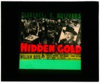 1x040 HIDDEN GOLD glass slide '40 William Boyd as Hopalong Cassidy & cowboys with guns!