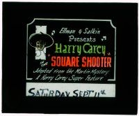 1x055 MASTER CRACKSMAN glass slide R20 A Harry Carey Super Feature, The Square Shooter!