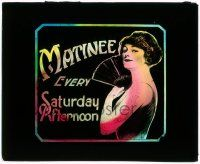 1x056 MATINEE EVERY SATURDAY AFTEROON glass slide '20s cool image of smiling lady holding fan!