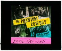 1x067 PHANTOM COWBOY glass slide '41 Donald Red Barry full-length pointing gun & fighting bad guys!