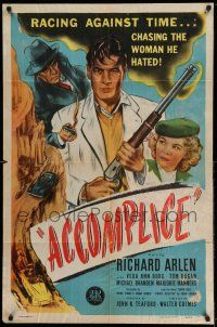1y016 ACCOMPLICE 1sh '46 Richard Arlen in a mad dash for freedom, he hates Veda Ann Borg!