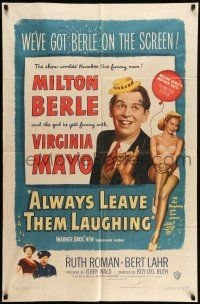 1y032 ALWAYS LEAVE THEM LAUGHING 1sh '49 great image of Milton Berle & sexy Virginia Mayo!