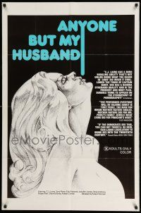 1y041 ANYONE BUT MY HUSBAND 1sh '75 art of sexy C.J. Laing, directed by Roberta Findlay!