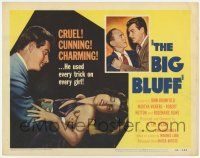 2f034 BIG BLUFF TC '55 lady-killer John Bromfield used every trick in on every girl!