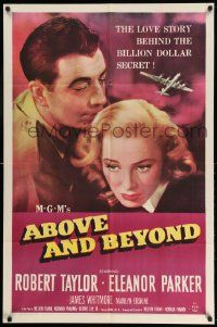 2g012 ABOVE & BEYOND 1sh '52 close-up of Robert Taylor & pretty Eleanor Parker!