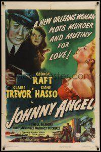 2g446 JOHNNY ANGEL 1sh '45 art of George Raft & sexy French Claire Trevor in New Orleans!