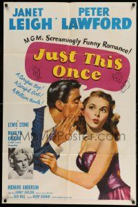 2g455 JUST THIS ONCE 1sh '52 great art of Peter Lawford whispering to sexy Janet Leigh!