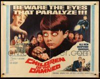 2k009 CHILDREN OF THE DAMNED 1/2sh '64 beware the creepy kid's eyes that paralyze!