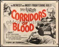 2k013 CORRIDORS OF BLOOD 1/2sh '63 Boris Karloff, Christopher Lee, blood-curdling experiments!