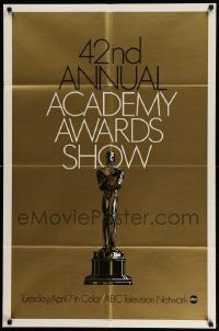 2t002 42ND ANNUAL ACADEMY AWARDS foil 1sh '70 wonderful image of the Oscar statuette!