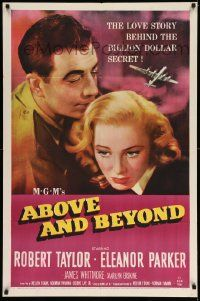 2t025 ABOVE & BEYOND 1sh '52 close-up of Robert Taylor & pretty Eleanor Parker!