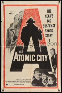 2t078 ATOMIC CITY 1sh '52 Cold War nuclear scientist Gene Barry in the big suspense shock story!