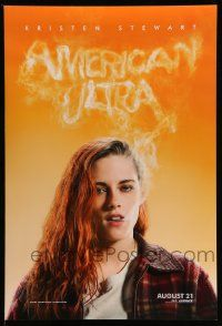2z047 AMERICAN ULTRA teaser DS 1sh '15 great image of sexy, smoking Kristen Stewart!