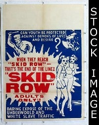 #022 SKID ROW 1sh '50 wild exploitation!