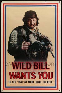 3r020 1941 teaser 1sh '79 Steven Spielberg, John Belushi as Wild Bill wants you!