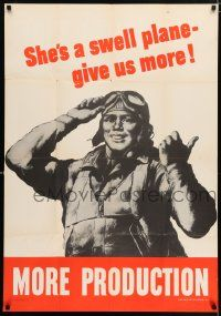 4j004 MORE PRODUCTION 28x40 WWII war poster '40s w/Riggs art, she's a swell plane, give us more!