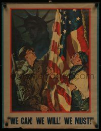 4j007 WE CAN WE WILL WE MUST 19x25 WWII war poster '40s soldier, worker, flag, Statue of Liberty!
