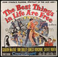 4y013 BEST THINGS IN LIFE ARE FREE 6sh '56 Michael Curtiz, John O'Hara's portrait of the Jazz Age!