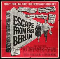 4y028 ESCAPE FROM EAST BERLIN 6sh '62 Robert Siodmak, escape from communist East Germany!