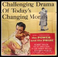 4y068 POWER & THE PRIZE 6sh '56 Robert Taylor, Elisabeth Mueller, drama of today's changing morals!