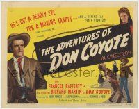 5w006 ADVENTURES OF DON COYOTE TC '47 he has a deadly eye for a target & roving eye for a redhead!
