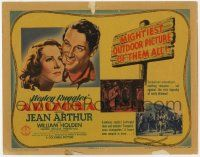 5w019 ARIZONA TC '40 art of pretty Jean Arthur & William Holden, mightiest outdoor picture of all!