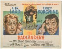 5w026 BADLANDERS TC '58 cool art of Alan Ladd, Ernest Borgnine and shackled fist holding chain!