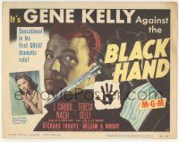 5w044 BLACK HAND TC '50 Gene Kelly is sensational in his first great dramatic role, cool image!