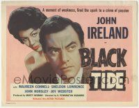 5w047 BLACK TIDE TC '58 John Ireland's moment of weakness fired the spark of a crime of passion!