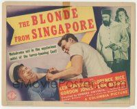 5w050 BLONDE FROM SINGAPORE TC '41 set in the mysterious midst of the terror-teeming East!