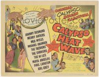 5w073 CALYPSO HEAT WAVE TC '57 Desmond & Anders, from the producers of Rock Around the Clock!