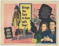 5w331 NO ESCAPE TC '53 Lew Ayres, Sonny Tufts, Marjorie Steele, face to face with fear!
