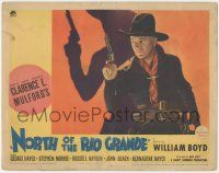 5w809 NORTH OF THE RIO GRANDE LC '37 c/u of William Boyd as Hopalong Cassidy with gun by shadow!