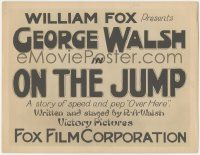 5w337 ON THE JUMP TC '18 Raoul Walsh, story of speed & pep Over Here, a true title card, lost film!