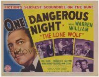 5w339 ONE DANGEROUS NIGHT TC '43 Warren William The Lone Wolf, the slickest scoundrel on the run!