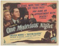 5w341 ONE MYSTERIOUS NIGHT TC '44 Chester Morris as Boston Blackie has an appointment with death!