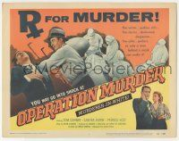 5w342 OPERATION MURDER TC '57 Dr. Tom Conway is accused of operating & killing at the same time!