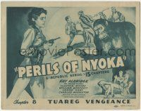 5w353 PERILS OF NYOKA chapter 8 TC '42 Republic serial, art of Kay Aldridge & ape, Tuareg Vengeance