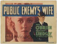 5w358 PUBLIC ENEMY'S WIFE TC '36 Pat O'Brien with smoking gun + super close up of Margaret Lindsay