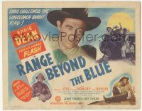 5w361 RANGE BEYOND THE BLUE TC '47 cowboy Eddie Dean challenges the stagecoach bandit king!