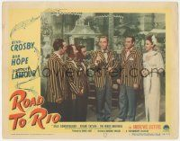 5w849 ROAD TO RIO LC #6 '48 Bing Crosby, Bob Hope & Dorothy Lamour with The Wiere Brothers!