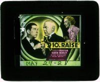 6d036 $10 RAISE glass slide '35 Edward Everett Horton, Karen Morley, Berton Churchill