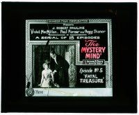 6d078 MYSTERY MIND chapter 5 glass slide '20 Fatal Treasure, a serial of 15 episodes!