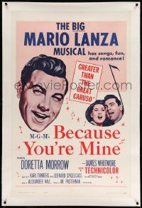 6s012 BECAUSE YOU'RE MINE linen 1sh R62 c/u art of singing Mario Lanza, songs, fun & romance!