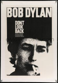 6s068 DON'T LOOK BACK linen 1sh '67 D.A. Pennebaker, super c/u of Bob Dylan with cigarette in mouth!