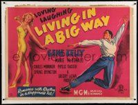 6t313 LIVING IN A BIG WAY linen British quad '47 different art of Gene Kelly & sexy Marie McDonald!