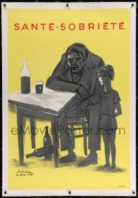 6t065 SANTE SOBRIETE linen 31x46 French motivational poster '40s Paul Colin art of boy & drunk dad!