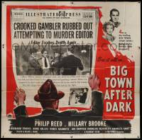 7f011 BIG TOWN AFTER DARK 6sh '48 crooked gambler rubbed out attempting to murder newspaper editor!