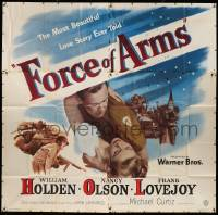 7f034 FORCE OF ARMS 6sh '51 William Holden & Nancy Olson met under fire & their love flamed!